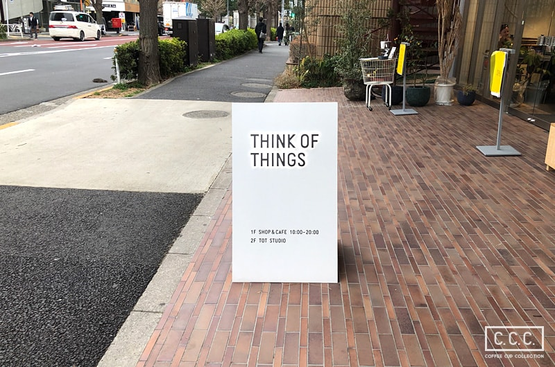THINK OF THINGSの看板